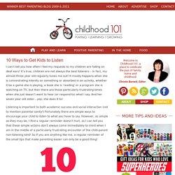 10 Ways to Get Kids to Listen