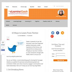 10 Ways to Learn From Twitter