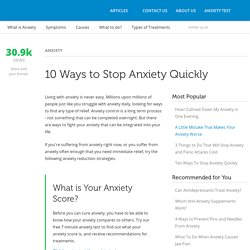 10 Ways to Stop Anxiety Quickly