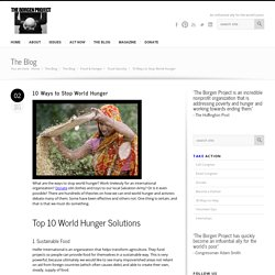 10 Ways to Stop World Hunger
