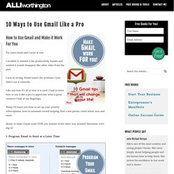 10 Ways to Use Gmail Like a Pro