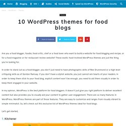 10 WordPress themes for food blogs