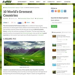 10 World's Greenest Countries | Green Buzz - StumbleUpon