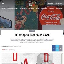 100ans après, Dada hacke le Web