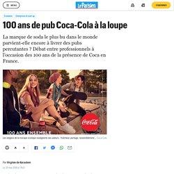 100 ans de pub Coca-Cola à la loupe