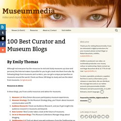 100 Best Curator and Museum Blogs