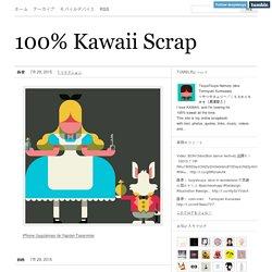 100% Kawaii Scrap: 100% Kawaii Scrap