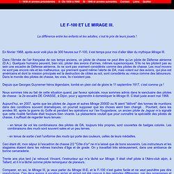 - Le F-100 et le Mirage III - HISTOIRES D'AVIATEURS
