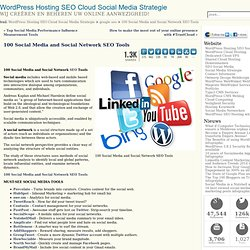 100 Social Media and Social Network SEO Tools