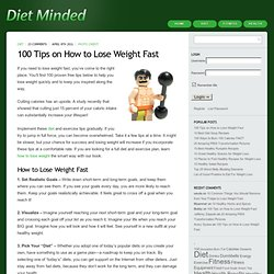 100 Tips on How to Lose Weight Fast