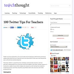100 Twitter Tips For Teachers