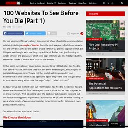 100 Websites To See Before You Die (Part 1) - Maximum PC