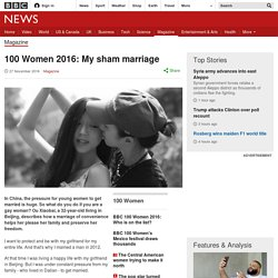 100 Women 2016: My sham marriage