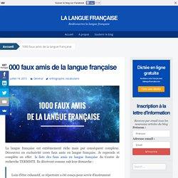 1000 faux amis de la langue française