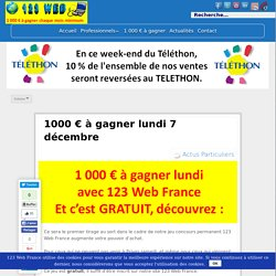 1000 € à gagner lundi 7 décembre - 123 Web France