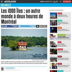 Les 1000 Îles : un autre monde à deux heures de Montréal