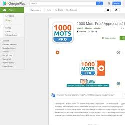 1000 Mots Pro / Apprendre à lire – Applications sur GooglePlay
