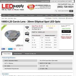 10003-L25 Carclo Lens - 20mm Elliptical Spot LED Optic