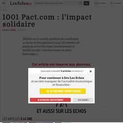 1001 Pact.com : l'impact solidaire , Idées de business