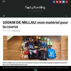 100km de Millau - Matériel de course