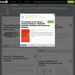 101 questions sur les réseaux sociaux d'entreprise - Modes RH - Actualités et tendances des Ressources Humaines