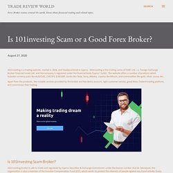 Is 101investing Scam or a Good Forex Broker?