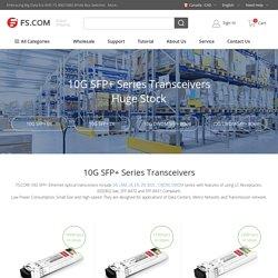 10G SFP+ Series Transceivers