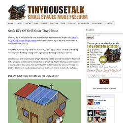 $10k DIY Off Grid Solar Tiny House