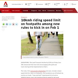[Positive Punishment] 10kmh riding speed limit on footpaths among new rules to kick in on Feb 1