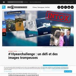 #10yearchallenge: un défi et des images trompeuses