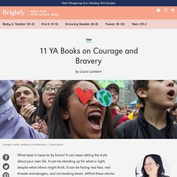 11 YA Books on Courage and Bravery