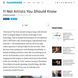 11 Net Artists You Should Know