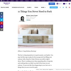 11 Things You Never Need to Pack