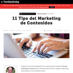 11 Tips del Marketing de Contenidos