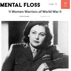 11 Women Warriors of World War II