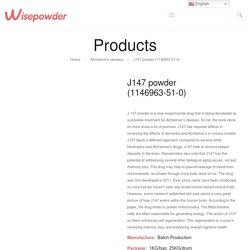 Buy J147 powder (1146963-51-0) Manufacturers & Factory
