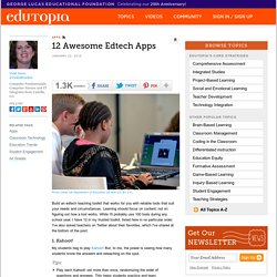 12 Awesome Edtech Apps