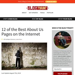 12 of the Best About Us Pages on the Internet | Blog Tyrant – Dominating the Blogosphere