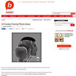 12 Coolest Family Photo Ideas