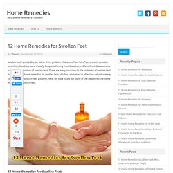 12 Home Remedies for Swollen Feet - Home Remedies