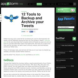 12 Tools to Backup and Archive your Tweets