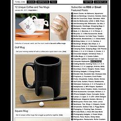 12 Unique Coffee and Tea Mugs