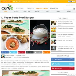 12 Vegan Party Food Recipes