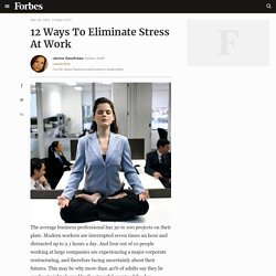 12 Ways To Eliminate Stress At Work