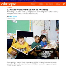 12 Ways to Nurture a Love of Reading