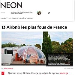 13 Airbnb les plus fous de France - Neonmag