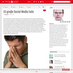 13 große Social Media Fails