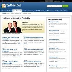 13 Steps to Investing Foolishly