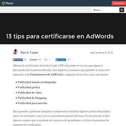 13 tips para certificarse en AdWords