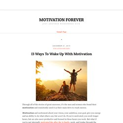 13 Ways To Wake Up With Motivation